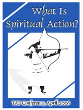 What is spiritual action?