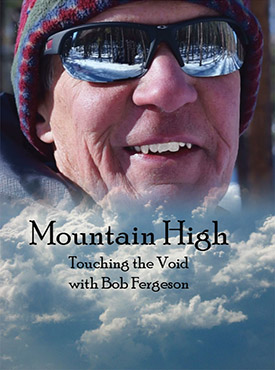Mountain High: Touching the Void with Bob Fergeson – DVD